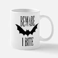 Beware I Bite Mugs