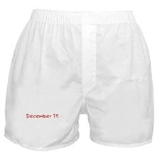"""""""December 15"""" printed on a Boxer Shorts"""