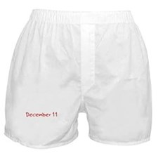 """""""December 11"""" printed on a Boxer Shorts"""