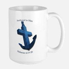 Anchored In Him Mugs