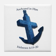 Anchored In Him Tile Coaster