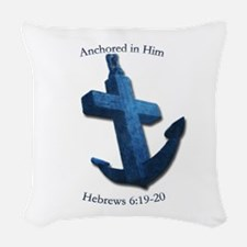 Anchored In Him Woven Throw Pillow