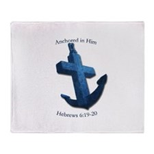Anchored In Him Throw Blanket