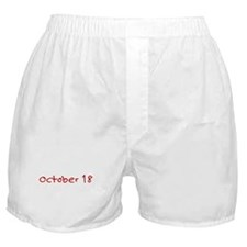 """""""October 18"""" printed on a Boxer Shorts"""