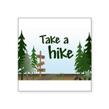 Take a hike Rectangle Sticker