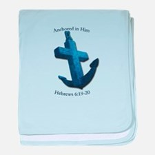 Anchored In Him baby blanket