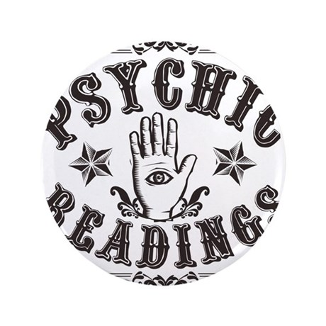 """Psychic Readings 3.5"""" Button"""