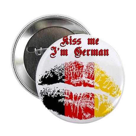 """Kiss Me I'm German 2.25"""" Button"""