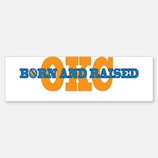 OKC Born and Raised Bumper Bumper Bumper Sticker