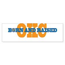 OKC Born and Raised Bumper Bumper Sticker