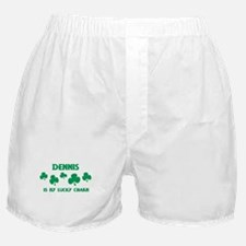 Dennis is my lucky charm Boxer Shorts