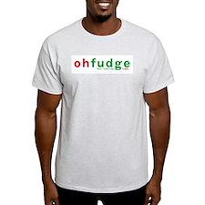 Oh Fudge Ash Grey T-Shirt