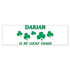 Darian is my lucky charm Bumper Bumper Sticker