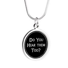 Do You Hear Them Too? Silver Round Necklace