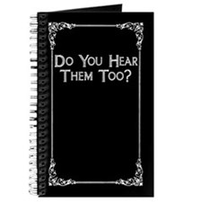 Do You Hear Them Too? Journal