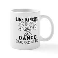 Line Dancing Not Just A Dance Mug