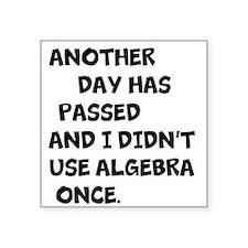 Didnt use algebra Sticker
