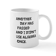 Didnt use algebra Mugs