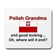 Good Looking Polish Grandma Mousepad