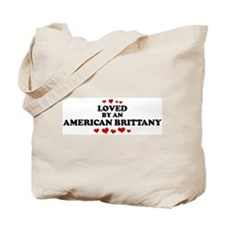 Loved: American Brittany Tote Bag