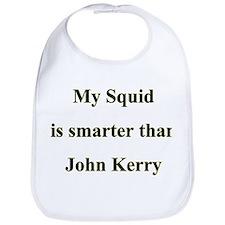 My Squid is smarter than John Kerry Bib