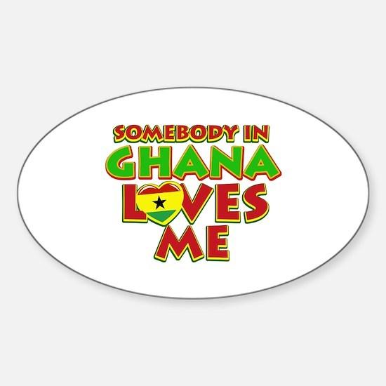 Somebody in Ghana Loves me Sticker (Oval 10 pk)