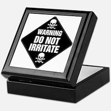 DO NOT IRRITATE Warning Sign Keepsake Box