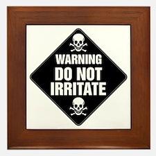 DO NOT IRRITATE Warning Sign Framed Tile