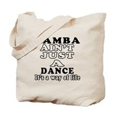Samba Not Just A Dance Tote Bag