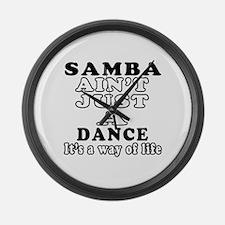 Samba Not Just A Dance Large Wall Clock