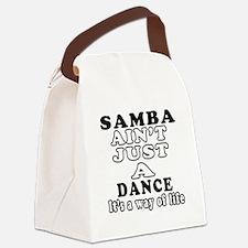 Samba Not Just A Dance Canvas Lunch Bag