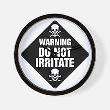 DO NOT IRRITATE Warning Sign Wall Clock