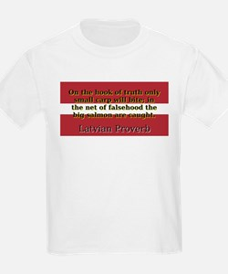 On The Hook Of Truth - Latvian Proverb T-Shirt