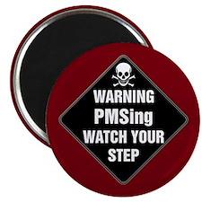 "PMSing Warning Sign 2.25"" Magnet (10 pack)"