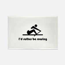 I'd rather be rowing Rectangle Magnet