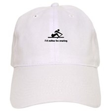 I'd rather be rowing Baseball Cap