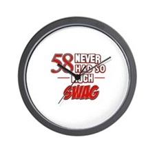 58 Never had so much swag Wall Clock