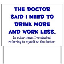 The Doctor Yard Sign