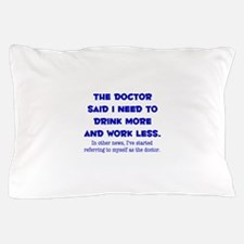 The Doctor Pillow Case