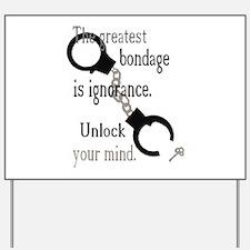Unlock Your Mind Yard Sign