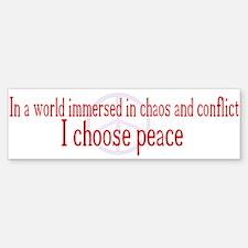 I Choose Peace Bumper Bumper Bumper Sticker