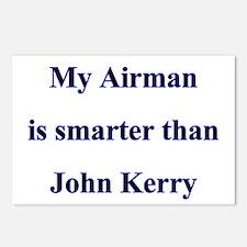 My Airman is smarter than John Kerry Postcards (P