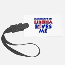 Somebody in Liberia Loves me Luggage Tag