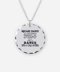 Square Dance Not Just A Dance Necklace