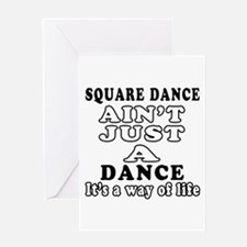 Square Dance Not Just A Dance Greeting Card