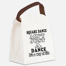 Square Dance Not Just A Dance Canvas Lunch Bag