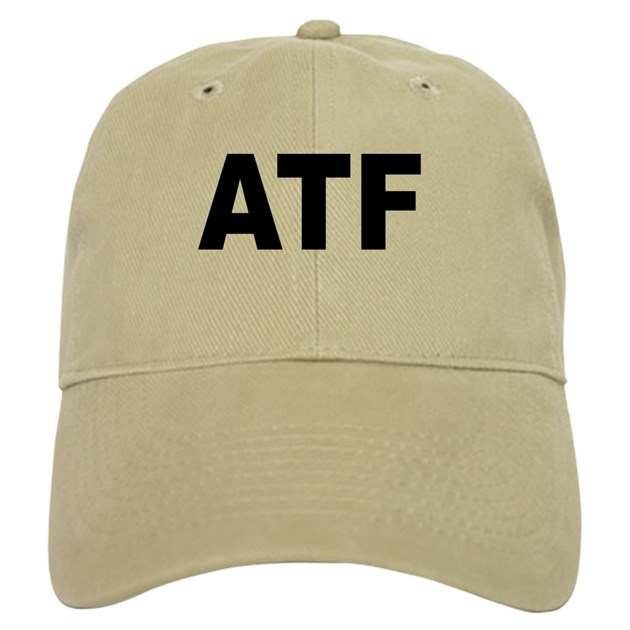 An Alcohol Tobacco And Firearms Agent Brought A Dog Into A: ATF Alcohol Tobacco & Firearms Hat By Bobsgift