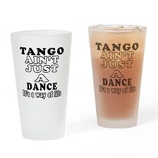 Tango Not Just A Dance Drinking Glass