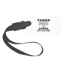Tango Not Just A Dance Luggage Tag