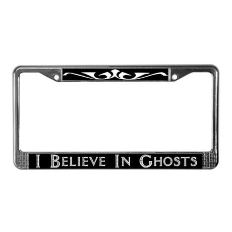 I Believe In Ghosts License Plate Frame